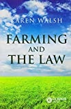Farming and the Law - Karen Walsh