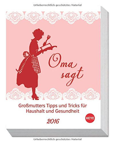 Oma sagt! 2016 Tagesabreißkalender 2016