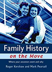 Family History on the Move: Where Your Ancestors Went and Why (National Archives)