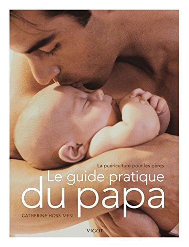 Guide pratique du papa