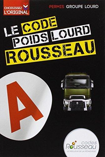 CODE ROUSSEAU POIDS LOURD 2014