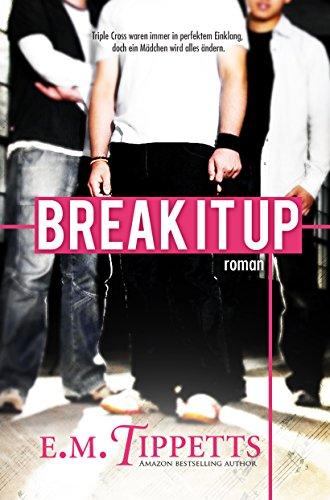 Break It Up (Nicht mein Märchen 2.5) -