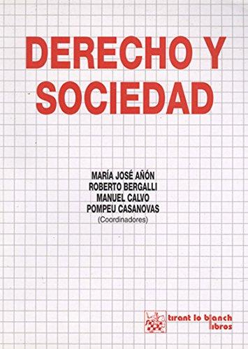 Derecho y sociedad por Mª José Añón Roig