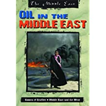 The Middle East: Oil in the Middle East Hardback