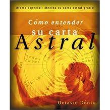 Como Entender Su Carta Astral