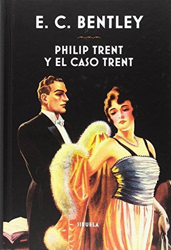 Philip Trent y el caso Trent (Libros del Tiempo)