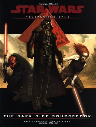 The Dark Side Sourcebook (Star Wars Roleplaying Game) by Bill Slavicsek (2001-08-01)