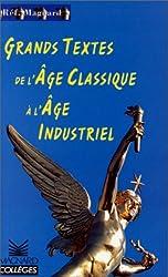 Grands Textes : De l'âge classique à l'âge industriel