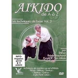 Aikido de A a Z Les techniques  Vol. 3 [DVD]