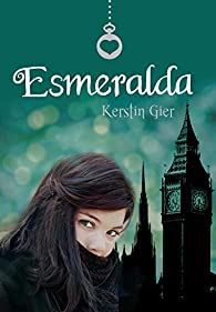 Esmeralda par Kerstin Gier