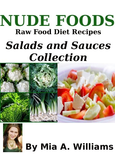 Nude foods raw food diet recipes salads and sauces collection nude foods raw food diet recipes salads and sauces collection by williams mia forumfinder Images