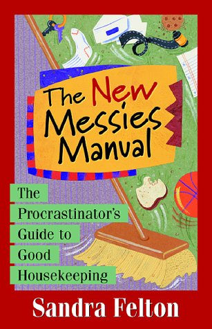 the-new-messies-manual-the-procrastinators-guide-to-good-housekeeping