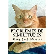 Problèmes de similitudes (Dossiers mathématiques)