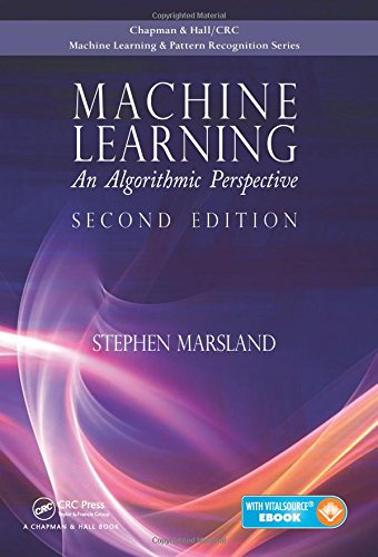 Machine Learning: An Algorithmic Perspective, Second Edition (Chapman Hallcrc Machine Learni) por Stephen Marsland