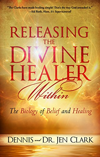 Releasing the Divine Healer Within: The Biology of Belief and Healing (English Edition)