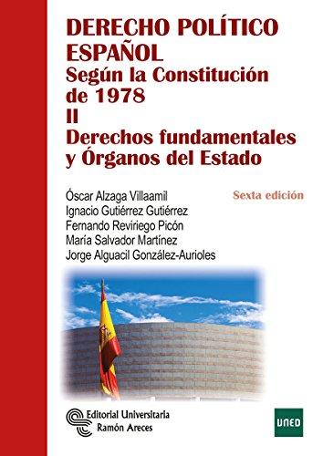 Derecho político español según la Constitución de 1978: Derecho Político Español. Tomo II: 2 (Manuales)
