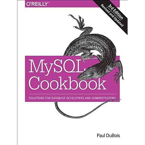 [(MySQL Cookbook : Solutions for Database Developers and Administrators)] [By (author) Paul Dubois] published on (August, 2014)