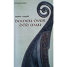 DOMEN ÖVER DÖD MAN: En vikingaroman (Swedish Edition)