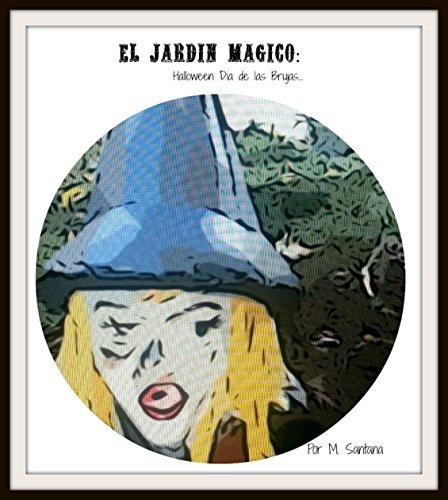 lloween-Dia de las Brujas (El Jardin Magico de la Bruja nº 1) (Spanish Edition) ()