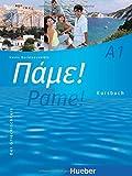 Pame! A1: Der Griechischkurs / Kursbuch
