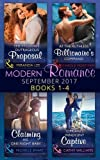 Modern Romance September 2017 Books 1 - 4: At the Ruthless Billionaire's Command / The Tycoon's Outrageous Proposal (Marrying a Tycoon, Book 2) / ... Innocent Captive (Mills & Boon Collections)