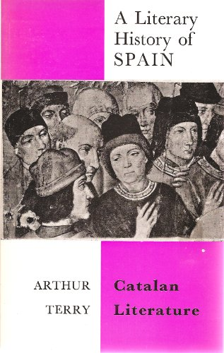 Catalan Literature (A Literary History of Spain)