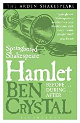 Hamlet: Before--During--After