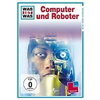 WAS IST WAS TV: Computer und Roboter