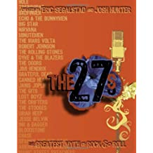 The 27s: The Greatest Myth of Rock & Roll