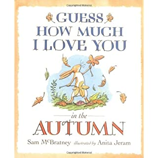 Guess How Much I Love You in the Autumn by McBratney, Sam (September 1, 2008) Board book