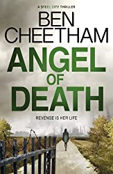 Angel Of Death (A Steel City Thriller) by Ben Cheetham (2014-05-08)
