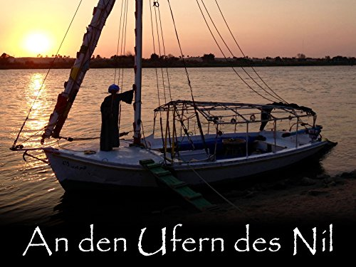 An den Ufern des Nil, 3-tlg. Dokumentation