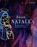 Buon Natale: Choreografien der neapolitanischen Weihnacht