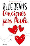 Canciones para Paula (Trilogía Canciones para Paula 1) (Spanish Edition)