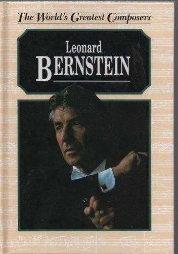 Leonard Bernstein (The world's greatest composers) by David Wilkins (1995-05-31)