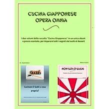 Cucina Giapponese - Opera Omnia (Italian Edition)