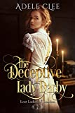 #6: The Deceptive Lady Darby (Lost Ladies of London Book 2)