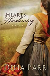 Hearts Awakening (Hearts Along the River, Book 1)