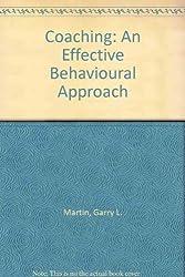 Coaching: An Effective Behavioral Approach by Garry Martin (1987-01-03)