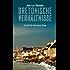 Bretonische Verhältnisse: Ein Fall für Kommissar Dupin (Kommissar Dupin ermittelt)