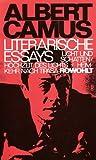 Literarische Essays: Licht und Schatten, Hochzeit des Lichts, Heimkehr nach Tipasa - Albert Camus