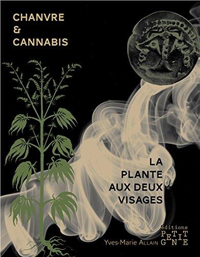 Chanvre et cannabis, la plante aux deux visages