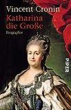 Katharina die Große: Biographie