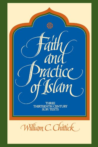 Faith and Practice of Islam: Three Thirteenth Century Sufi Texts (Suny Series in Islam)
