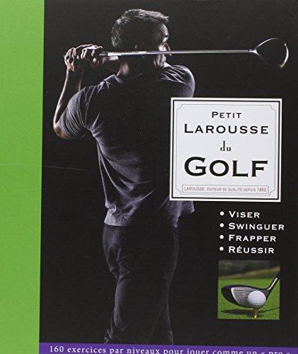Petit Larousse du Golf par Steve Newell