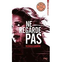 Noublie Pas 3 Broché 4 Février 2016 Michelle Gagnon Julien