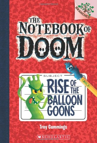 Preisvergleich Produktbild Rise of the Balloon Goons (Notebook of Doom, Band 1)