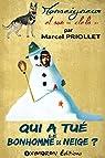 Qui a tué le bonhomme de neige ? par Priollet