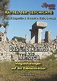 Das unbekannte Menorca: Megalithanlagen auf der Balearen-Insel -