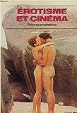 Lire le livre Erotisme cinéma Thèmes variations gratuit